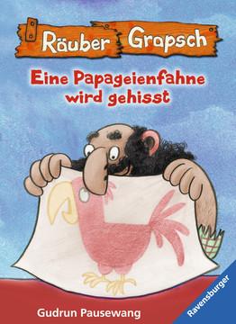 47649 Kinderliteratur Räuber Grapsch: Eine Papageienfahne wird gehisst (Band 15) von Ravensburger 1