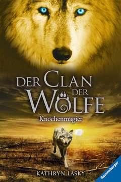 47656 Kinderliteratur Der Clan der Wölfe 5: Knochenmagier von Ravensburger 1