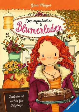47768 Kinderliteratur Der magische Blumenladen 3: Zaubern ist nichts für Feiglinge von Ravensburger 1