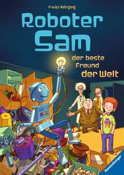 47792 Kinderliteratur Roboter Sam, der beste Freund der Welt von Ravensburger 1
