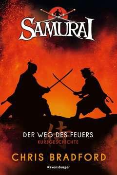 Samurai: Der Weg des Feuers (Short Story) Jugendbücher;Abenteuerbücher - Bild 1 - Ravensburger