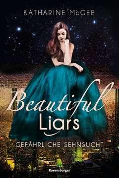 Beautiful Liars, Band 2: Gefährliche Sehnsucht Jugendbücher;Fantasy und Science-Fiction - Bild 1 - Ravensburger
