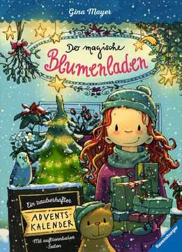 47918 Kinderliteratur Der magische Blumenladen - Ein zauberhafter Adventskalender von Ravensburger 1