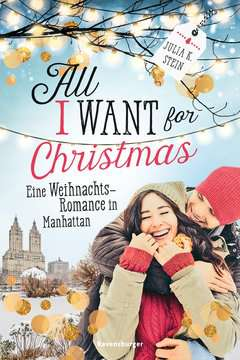 47926 Liebesromane All I Want for Christmas. Eine Weihnachts-Romance in Manhattan von Ravensburger 1