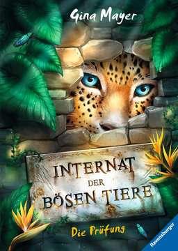 47990 Kinderliteratur Internat der bösen Tiere, Band 1: Die Prüfung von Ravensburger 1