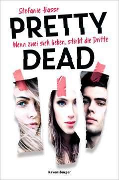51065 Liebesromane Pretty Dead. Wenn zwei sich lieben, stirbt die Dritte von Ravensburger 1