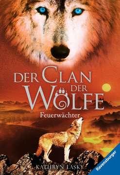 52576 Kinderliteratur Der Clan der Wölfe, Band 3: Feuerwächter von Ravensburger 1
