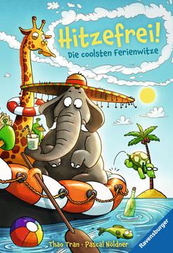Hitzefrei! Die coolsten Ferienwitze Kinderbücher;Kinderliteratur - Bild 1 - Ravensburger