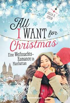 54474 Liebesromane All I Want for Christmas. Eine Weihnachts-Romance in Manhattan von Ravensburger 1