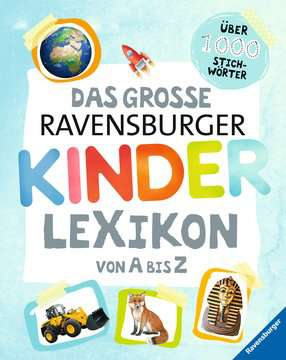 55088 Kindersachbücher Das große Ravensburger Kinderlexikon von A bis Z von Ravensburger 1
