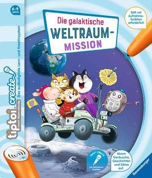 tiptoi® CREATE Die galaktische Weltraum-Mission tiptoi®;tiptoi® CREATE - Bild 1 - Ravensburger