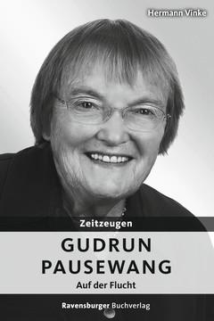 55497 Historische Romane Zeitzeugen: Gudrun Pausewang von Ravensburger 1