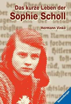 58011 Historische Romane Das kurze Leben der Sophie Scholl von Ravensburger 1