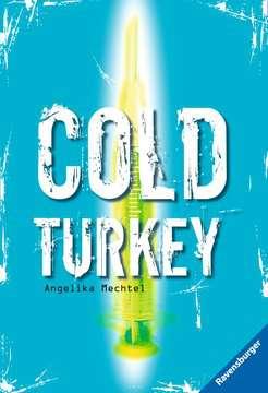 Cold Turkey Jugendbücher;Brisante Themen - Bild 1 - Ravensburger