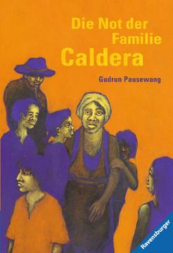 Die Not der Familie Caldera Jugendbücher;Historische Romane - Bild 1 - Ravensburger