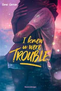 58483 Liebesromane I Knew U Were Trouble von Ravensburger 1