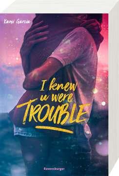 I Knew U Were Trouble Jugendbücher;Liebesromane - Bild 2 - Ravensburger
