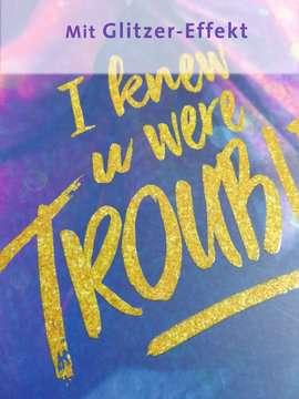 I Knew U Were Trouble Jugendbücher;Liebesromane - Bild 6 - Ravensburger