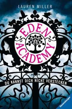 Eden Academy. Du kannst dich nicht verstecken Jugendbücher;Fantasy und Science-Fiction - Bild 1 - Ravensburger