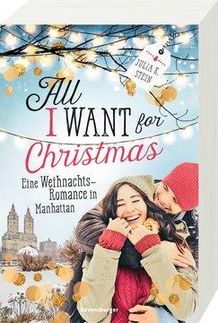 All I Want for Christmas. Eine Weihnachts-Romance in Manhattan Jugendbücher;Liebesromane - Bild 2 - Ravensburger