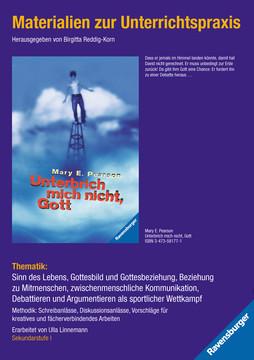 Materialien zur Unterrichtspraxis - Mary E. Pearson: Unterbrich mich nicht, Gott Jugendbücher;Humor - Bild 1 - Ravensburger