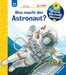 Was macht der Astronaut? Kinderbücher;Wieso? Weshalb? Warum? - Bild 1 - Ravensburger