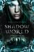Shadow World. Kampf der Seelen Bücher;Jugendbücher - Bild 1 - Ravensburger
