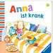 Anna ist krank Kinderbücher;Babybücher und Pappbilderbücher - Bild 2 - Ravensburger