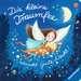 Die kleine Traumfee wünscht Gute Nacht! Baby und Kleinkind;Bücher - Bild 1 - Ravensburger